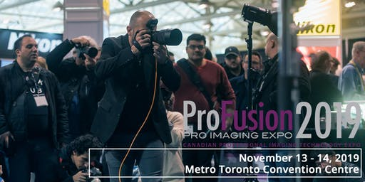 ProFusion Expo 2019 - November 13 - 14 - Toronto