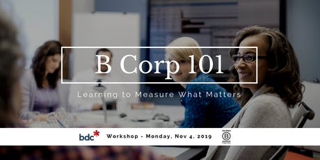 B Corp 101: Learning to Measure What Matters tickets
