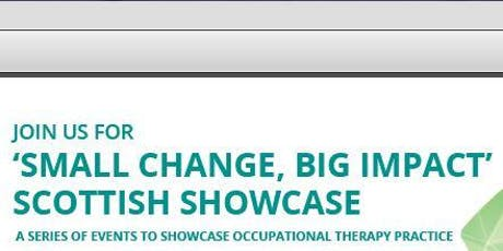 RCOT Scottish Eastern Region - Small Change, Big Impact – Scottish Showcase tickets