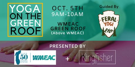 WMEAC Green Rooftop Yoga! tickets