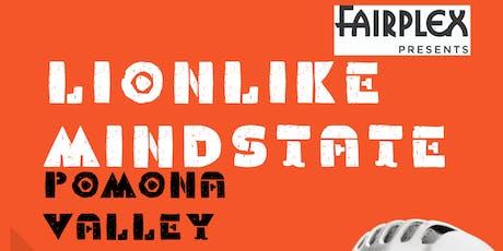 FairPlex Presents LionLike MindState : Pomona POETRY SLAM  tickets