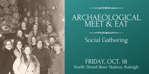 Archaeological Meet & Eat