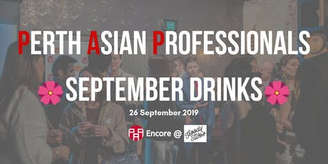 Perth Asian Professionals September Networking Drinks tickets