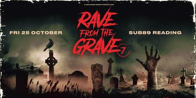 Rave From The Grave (Sub89, Reading)