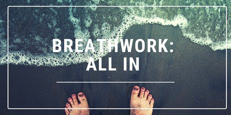 Breathwork: All In tickets