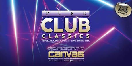 Pure Club Classics w/ Special Guests TBA tickets
