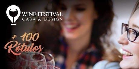 Wine Festival Casa & Design ingressos