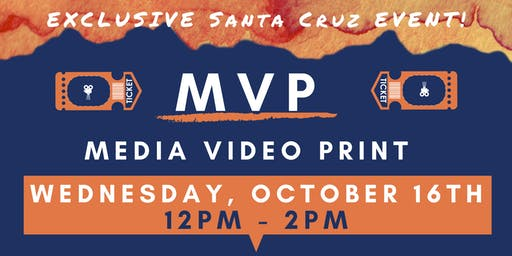Exclusive MVP Marketing Event Santa Cruz! (lunch provided)