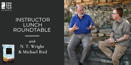 Instructor Lunch Roundtable with N. T. Wright and Michael F. Bird (ETS) entradas