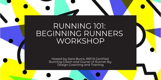 Running 101: Beginning Runners Workshop