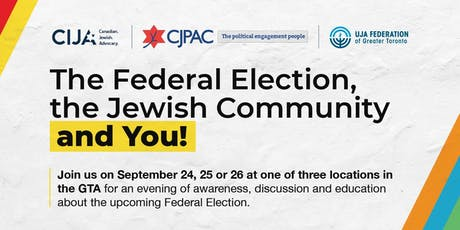 The Federal Election, The Jewish Community & You: Toronto! tickets