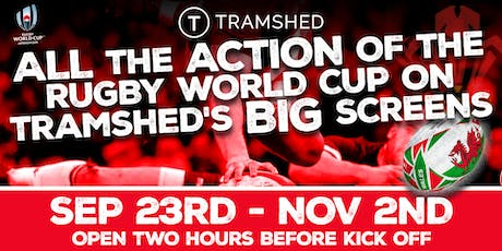 Rugby World Cup: Wales vs Georgia (Tramshed, Cardiff) tickets