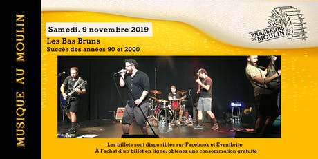Musique au Moulin - Les Bas Bruns billets