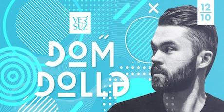 Versuz presents Dom Dolla tickets