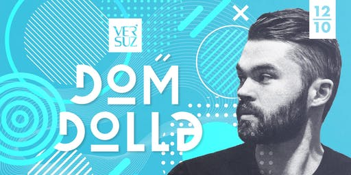 Versuz presents Dom Dolla