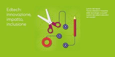 Edtech: innovazione, impatto, inclusione biglietti