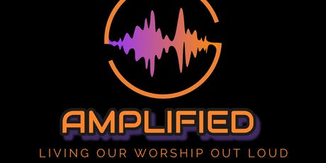 Amplified Worship Concert tickets