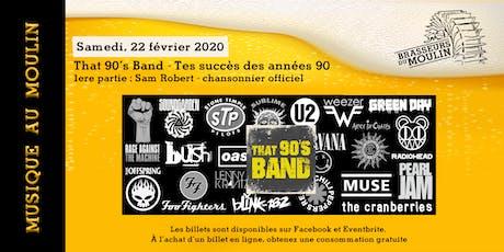 Musique au Moulin - That 90's Band tickets