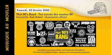 Musique au Moulin - That 90's Band billets