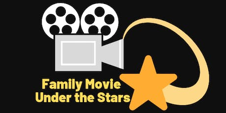 Family Movie Under the Stars tickets