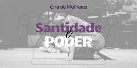 Chá de Mulheres - Santidade e Poder ingressos