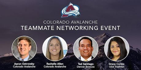 2019 Colorado Avalanche Teammate Networking Event tickets