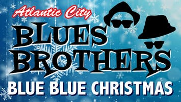 "Atlantic City Blues Brothers: ""Blue Blue Christmas"""