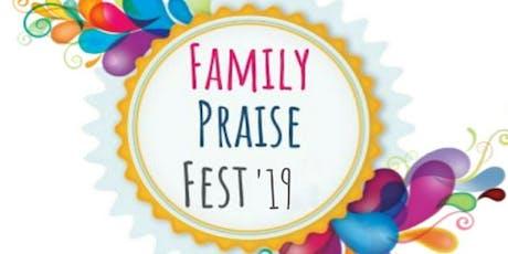 Family Praise Fest 2019 tickets