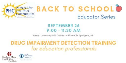 Drug Impairment Detection Training for Education Professionals