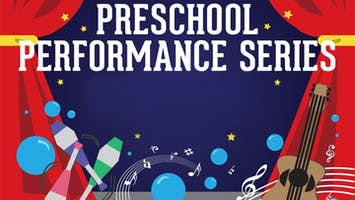 Preschool Performance Series