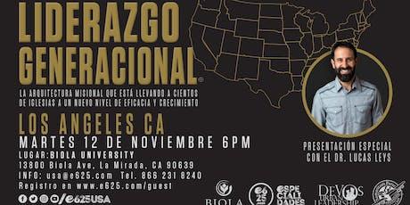 Seminario Liderazgo Generacional con el Dr. Lucas Leys (Los Angeles CA) tickets