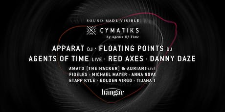 Hangar invites Cymatiks by Agents of Time  tickets