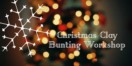 Christmas Clay Bunting Workshop tickets