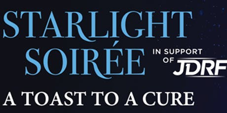 JDRF Starlight Soirée - A Toast to a Cure tickets