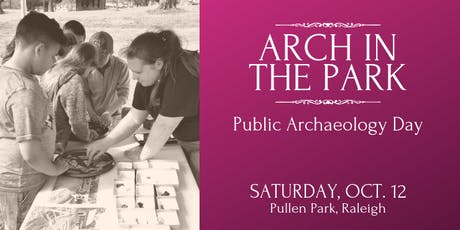 Arch in the Park: Public Archaeology Day tickets