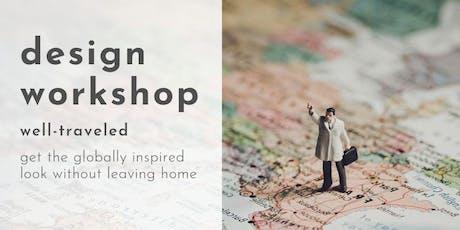 Design Workshop: Well-Traveled tickets