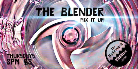 THE BLENDER - mixed up improv tickets