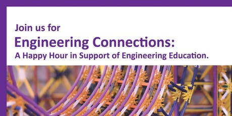 Engineering Connections: A happy hour in support of of Engineering! tickets