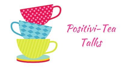 Positivi-TEA Talks - Fall Flourishing Series tickets