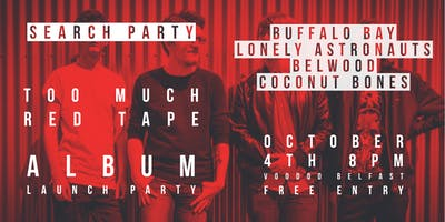 Search Party 'Too Much Red Tape' Album Launch