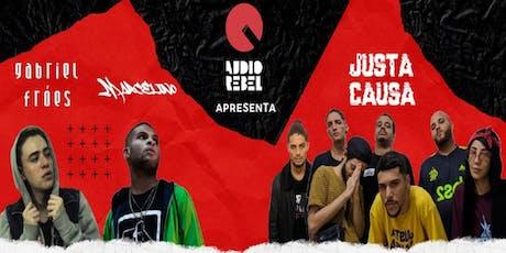 Gabriel Fróes, Justa Causa e Marcelino na Audio Rebel ingressos