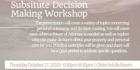 Substitute Decision Making Workshop  tickets