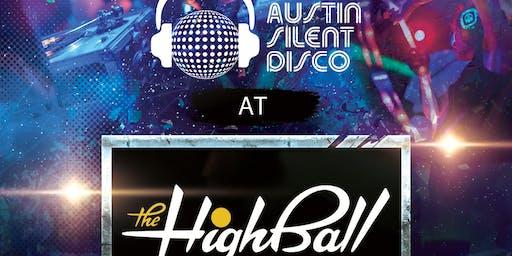 Austin Silent Disco @ The Highball (NO cover!)