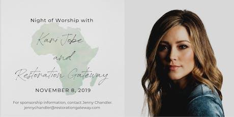 A Night of Worship with Kari Jobe and Restoration Gateway tickets