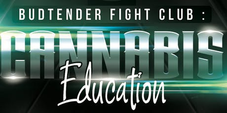 Budtender Fight Club Las Vegas October 27th : Cannabis Education - Marijuana Jobs - 1-5PM tickets