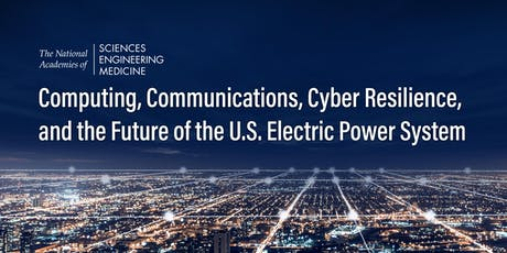 Cyber Resilience and the Future of the U.S. Electric Power System tickets