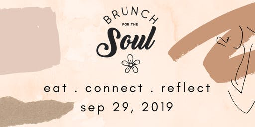 Brunch for the Soul: REFLECT