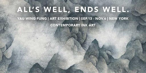 Art Exhibition: All's Well, Ends Well