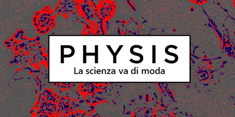 PHYSIS tickets