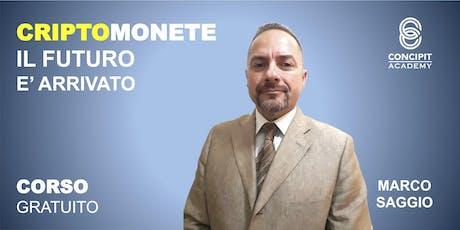 Corso di CriptoMonete: il futuro è arrivato! - Treviso biglietti